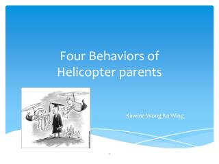 Four Behaviors of Helicopter parents
