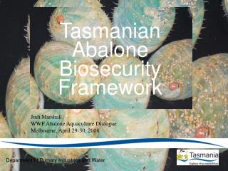 Judi Marshall WWF Abalone Aquaculture Dialogue Melbourne, April 29-30, 2008