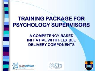 TRAINING PACKAGE FOR PSYCHOLOGY SUPERVISORS
