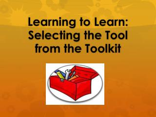 Learning to Learn: Selecting the Tool from the Toolkit