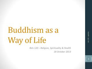 Buddhism as a  Way of Life