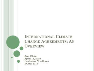International Climate Change Agreements: An Overview
