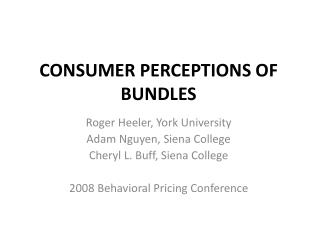 CONSUMER PERCEPTIONS OF BUNDLES