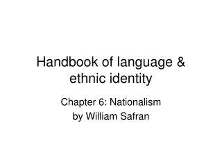Handbook of language & ethnic identity