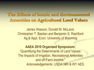 The Effects of Scenic and Environmental Amenities on Agricultural Land Values