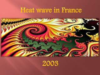 Heat wave in France
