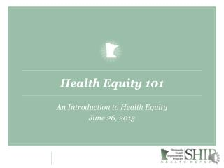 Health Equity 101
