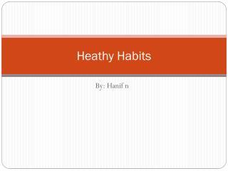 Heathy Habits