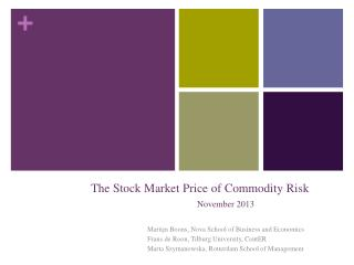 The Stock Market Price of Commodity Risk 	November 2013