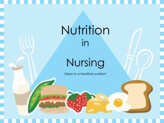 Nutrition in Nursing