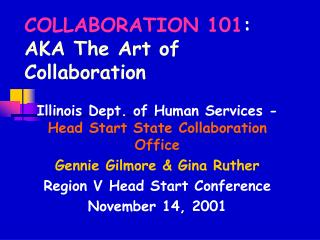 COLLABORATION 101 : AKA The Art of Collaboration