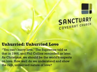 Unhurried:  Unhurried Love