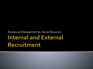 Internal and External Recruitment