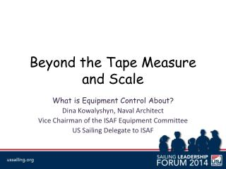 Beyond the Tape Measure and Scale