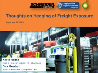 Thoughts on Hedging of Freight Exposure September 22, 2008
