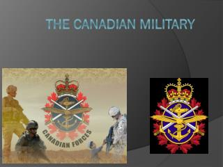 the  Canadian Military
