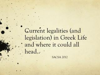 Current legalities (and legislation) in Greek Life and where it could all head..