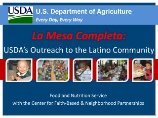 Food and Nutrition Service with the Center for Faith-Based & Neighborhood Partnerships