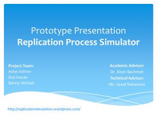Prototype Presentation Replication Process Simulator