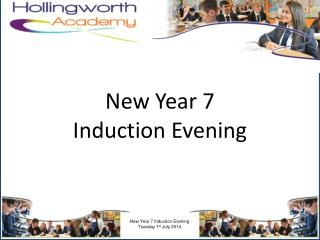 New Year 7 Induction Evening