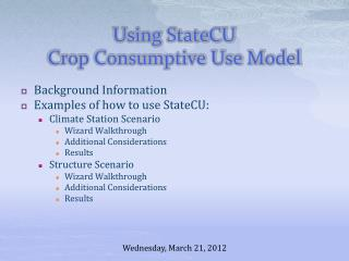 Using StateCU Crop Consumptive Use Model