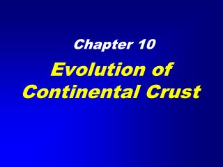 Evolution of Continental Crust