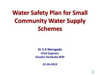 Water Safety Plan for Small Community Water Supply Schemes