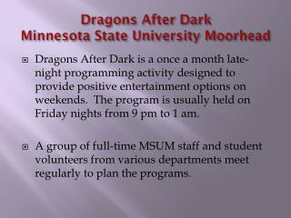 Dragons After Dark Minnesota State University Moorhead