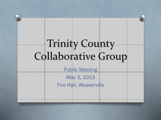 Trinity County Collaborative Group