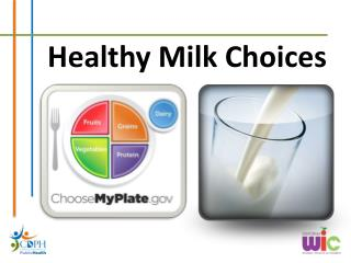 Healthy Milk Choices
