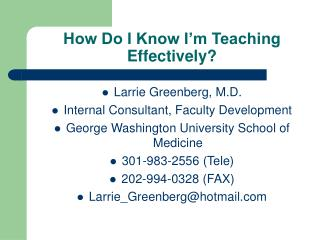 How Do I Know I'm Teaching Effectively?