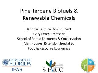 Pine  Terpene  Biofuels & Renewable Chemicals