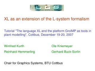 W. Kurth: XL as an extension of the L-system formalism