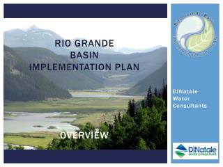 Rio Grande  Basin  Implementation plan overview