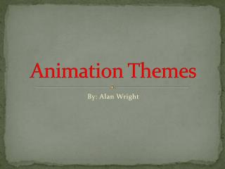 Animation Themes