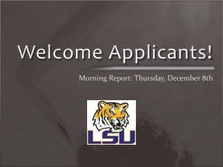 Welcome Applicants!