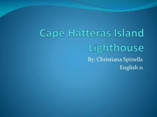 Cape Hatteras Island Lighthouse