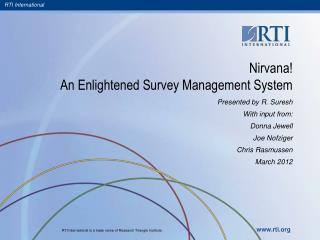 Nirvana! An Enlightened Survey Management System