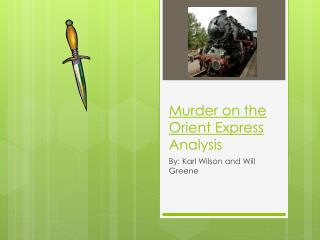 Murder on the Orient Express  Analysis