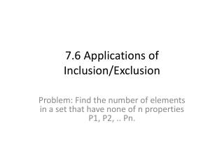 7.6  Applications of Inclusion/Exclusion