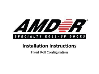 Installation Instructions Front Roll Configuration