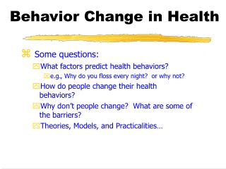Behavior Change in Health