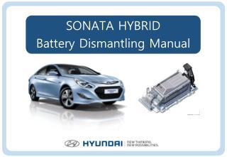 SONATA HYBRID Battery Dismantling Manual