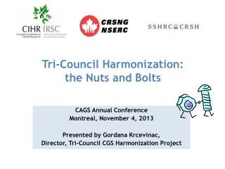 Tri-Council Harmonization:  the Nuts and Bolts