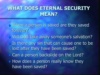 WHAT DOES ETERNAL SECURITY MEAN?