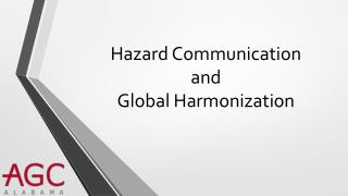 Hazard Communication and Global Harmonization