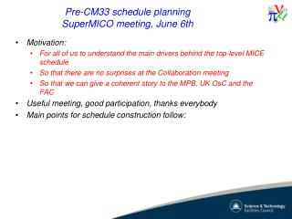 Pre-CM33 schedule  planning SuperMICO  meeting, June 6th