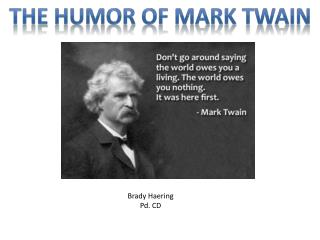 THE HUMOR OF MARK TWAIN