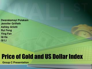 Price of Gold and US Dollar Index