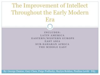 The Improvement of Intellect Throughout the Early Modern Era